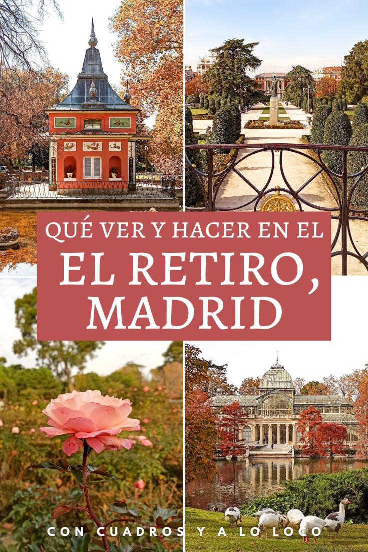 Qué Ver En El Retiro Madrid En 2020 Viajar Por España Parques De Madrid Viajes