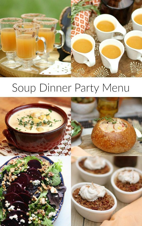 Awesome Dinner Party Themes And Menus Part - 12: Soup Dinner Party Menu - From RecipeGirl.com