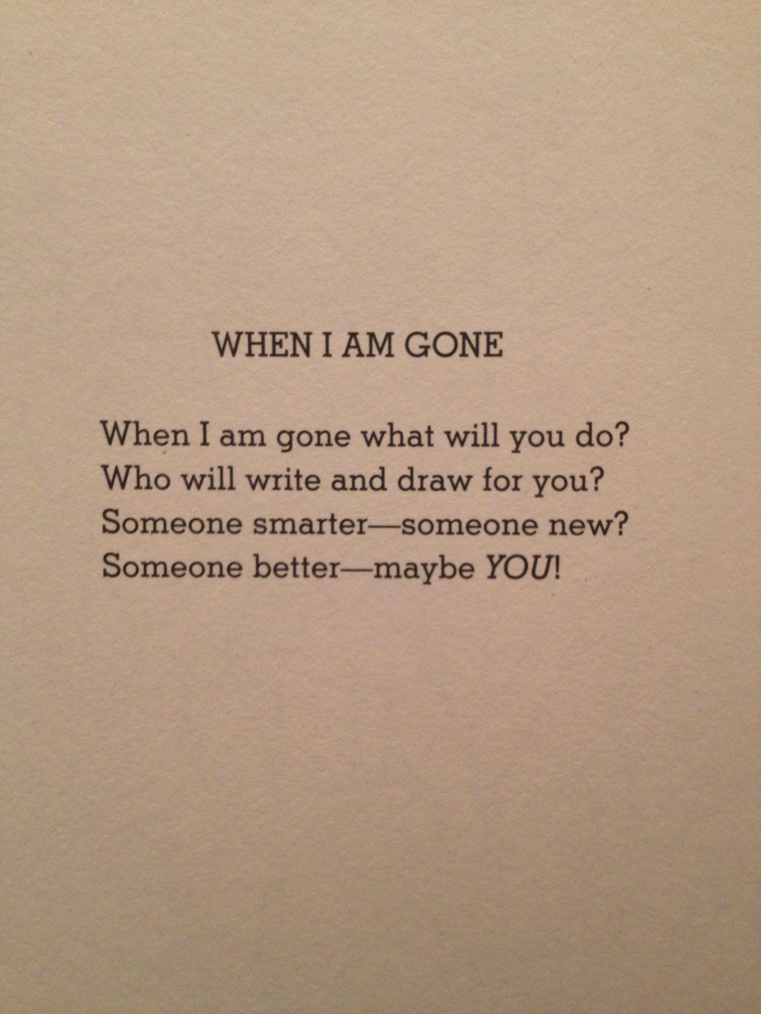 When I Am Gone My Favorite Shel Silverstein Poem Inspiring