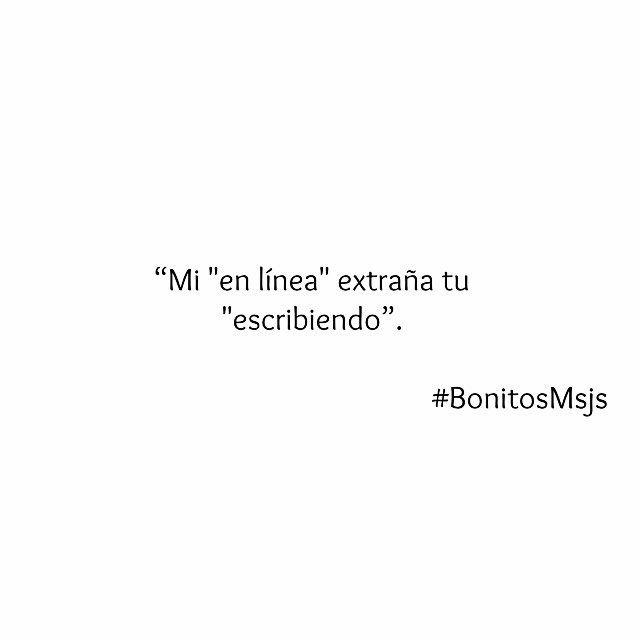 Mi En Linea Extrana Bonitosmsjs Frases Tumblr 3