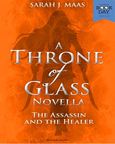 The Assassin and the Healer de Sarah J. Maas (Keleana/Throne of Glass)