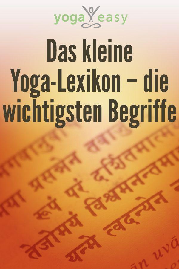 Das kleine YogaLexikon  die wichtigsten Begriffe