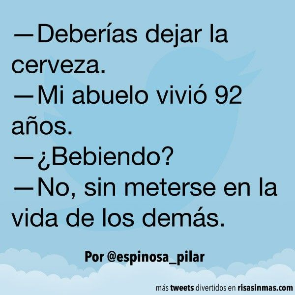 Deberias Dejar La Cerveza Very Funny Quotes Spanish Jokes Funny Quotes