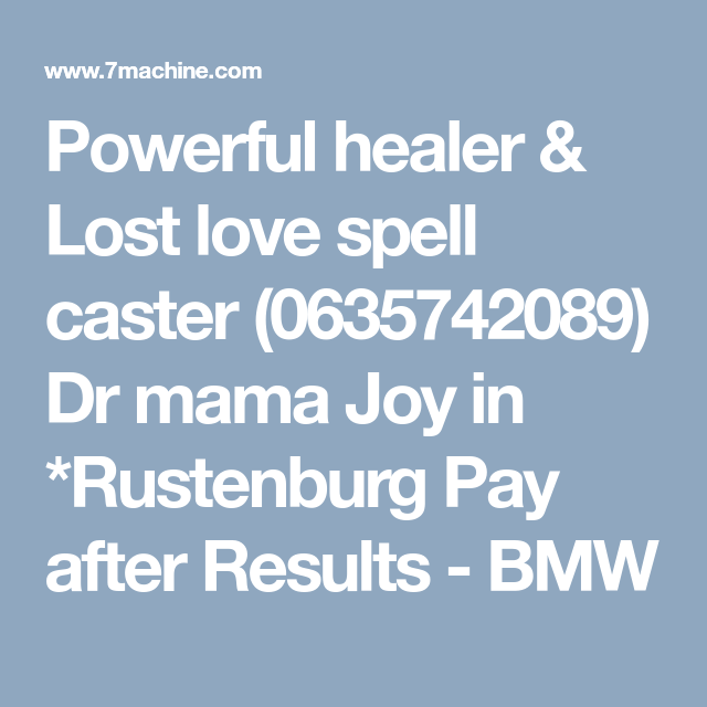 Powerful healer & Lost love spell caster (0635742089) Dr mama Joy in