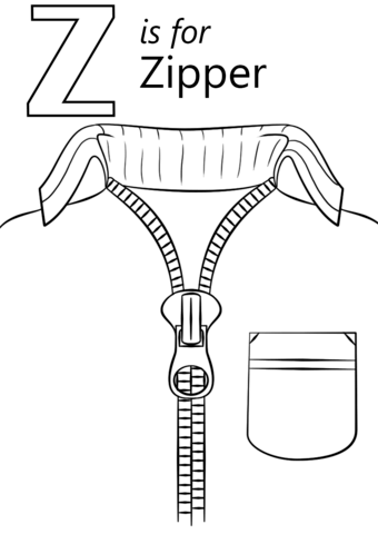 Letter Z Is For Zipper Coloring Page From Letter Z Category Select From 26746 Printable Crafts Of Cart Letter Z Crafts Letter A Crafts Alphabet Coloring Pages