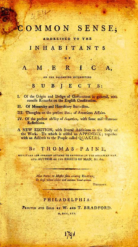 Title Page Of The Original Common Sense Pamphlet Thoma Paine Essay Analysi Why Wa Paine' Significant To American Independence Quizlet