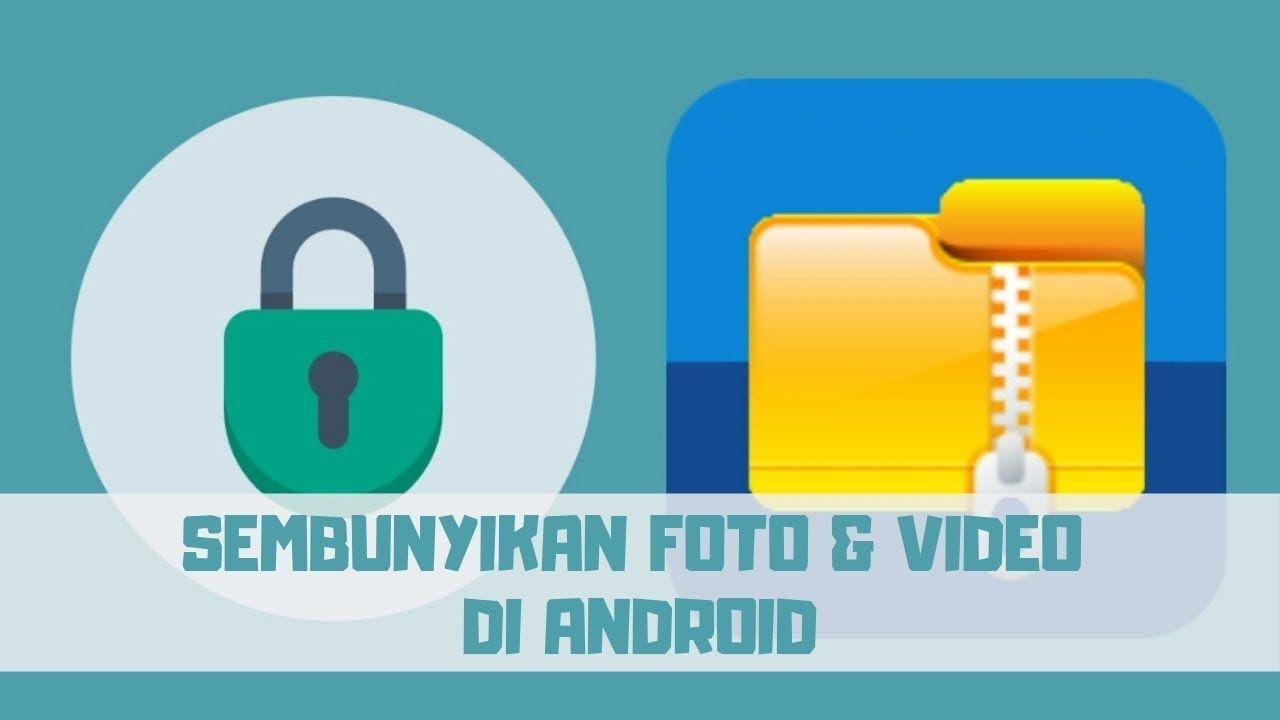Cara Sembunyikan Foto Dan Video Di Android Smartphone Video Android