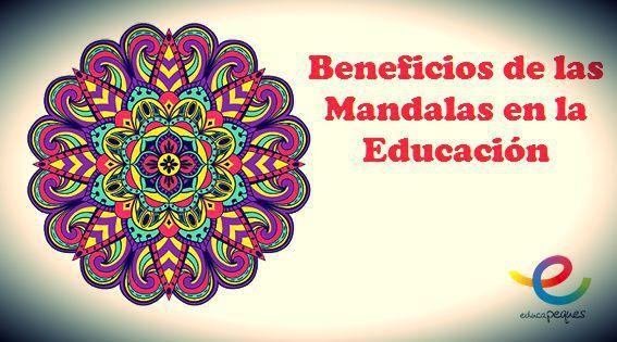 Mandalas Beneficios En La Educación De Los Niños Mandalas Para Niños Mandalas Actividades De Terapia De Arte