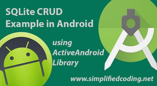 SQLite CRUD Example in Android using ActiveAndroid Library