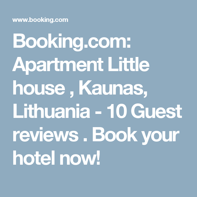 Booking.com: Apartment Little house , Kaunas, Lithuania  - 10 Guest reviews . Book your hotel now!