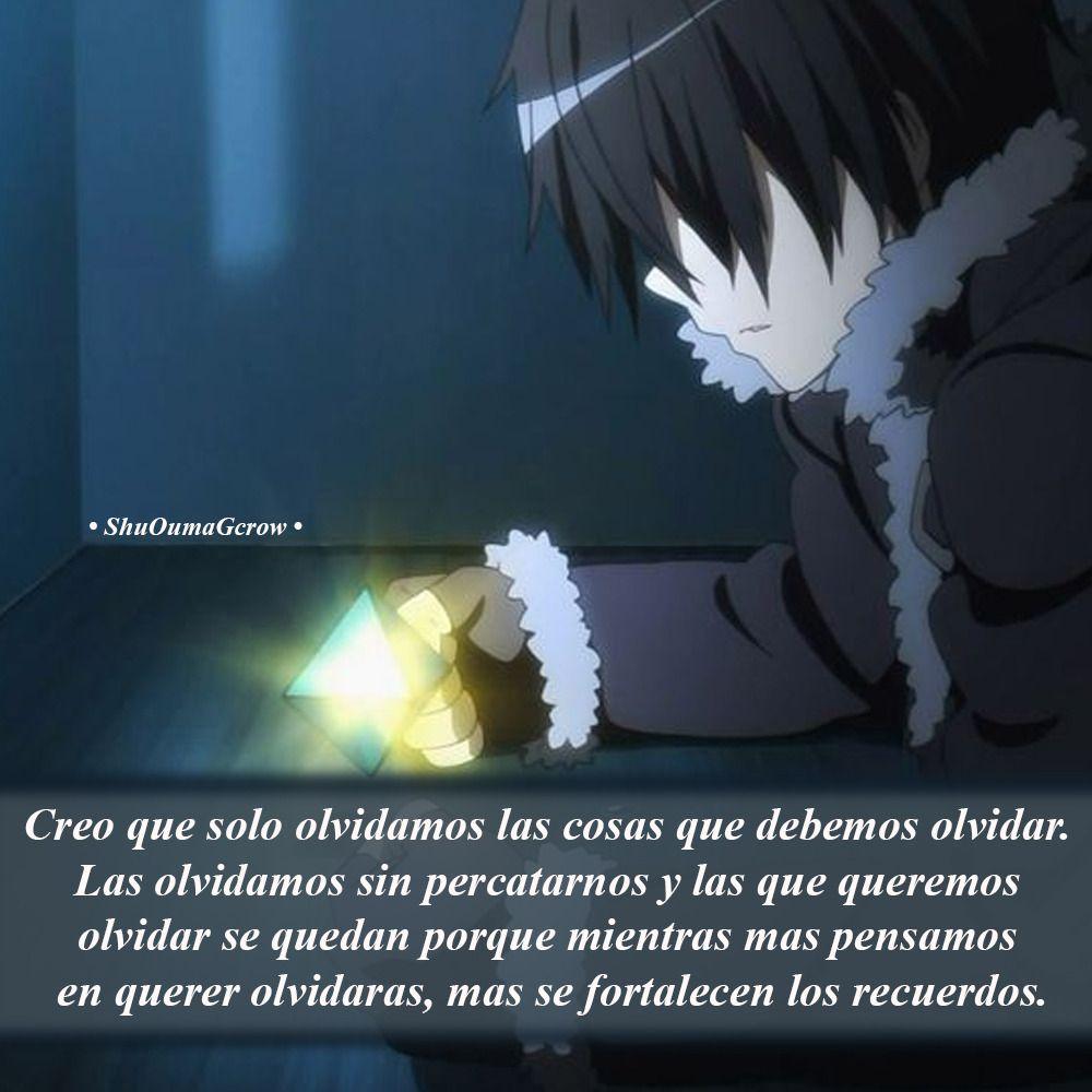 Creo que solo olvidamos. #ShuOumaGcrow #Anime #Frases_anime #frases