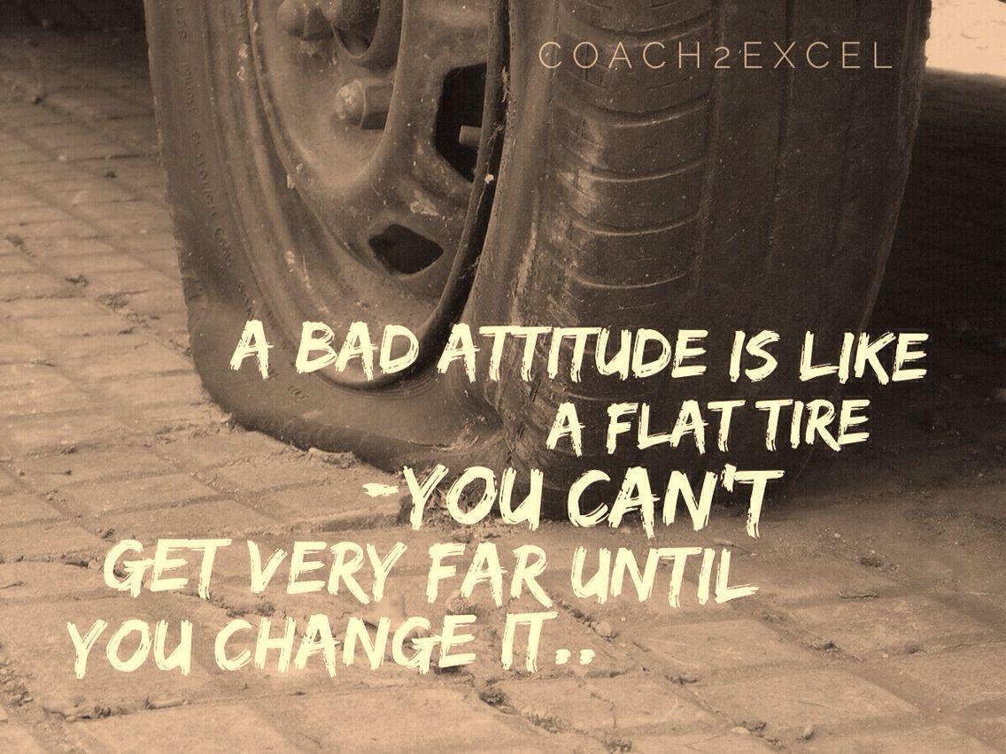 Tire Quotes Bad Attitude Quote  Wonder Words  Pinterest  Bad Attitude Quotes