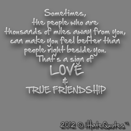 Superb Better+Than+This+Quotes | Thatu0027s A Sign Of Love And True Friendship.