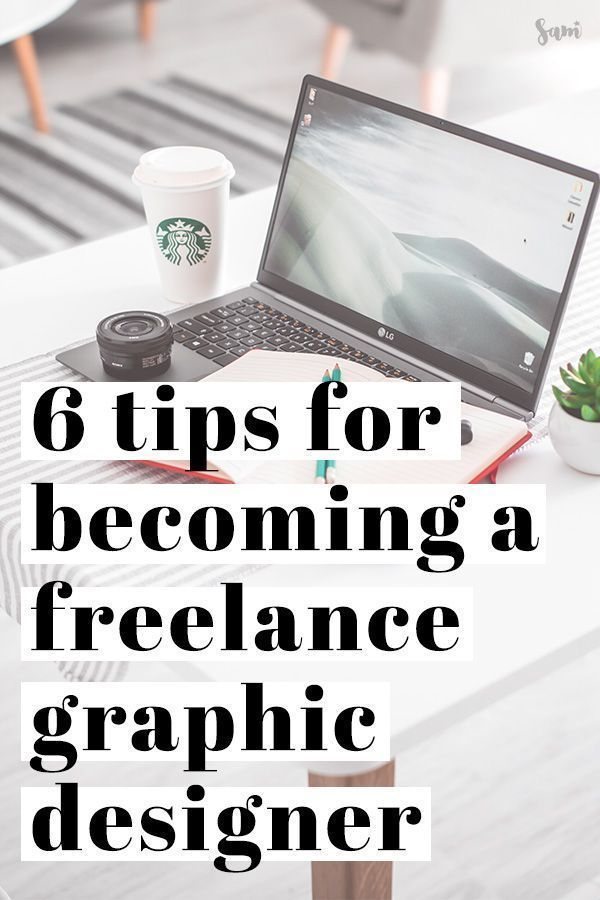 How To Become A Freelance Graphic Designer Samanthability Freelance Graphic Design Graphic Design Jobs Graphic Design Business