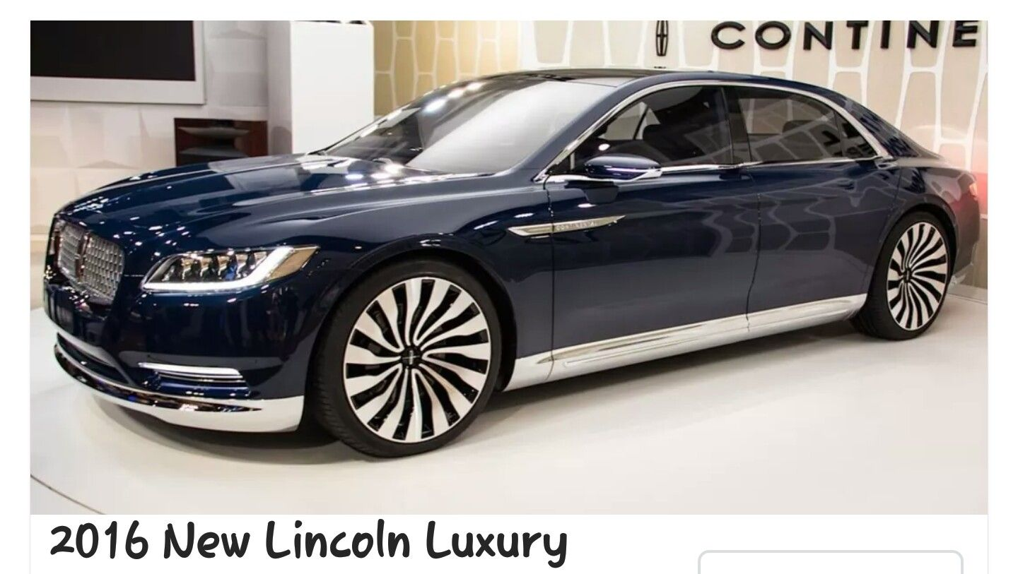 Lincoln Town Car 2016 >> 2016 Lincoln Luxury Luxury Cars Lincoln Continental