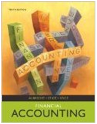 Financial Accounting 10th Edition W Steve Albrecht James D Stice Earl K Stice Textbook Answers Financial Accounting Accounting Textbook