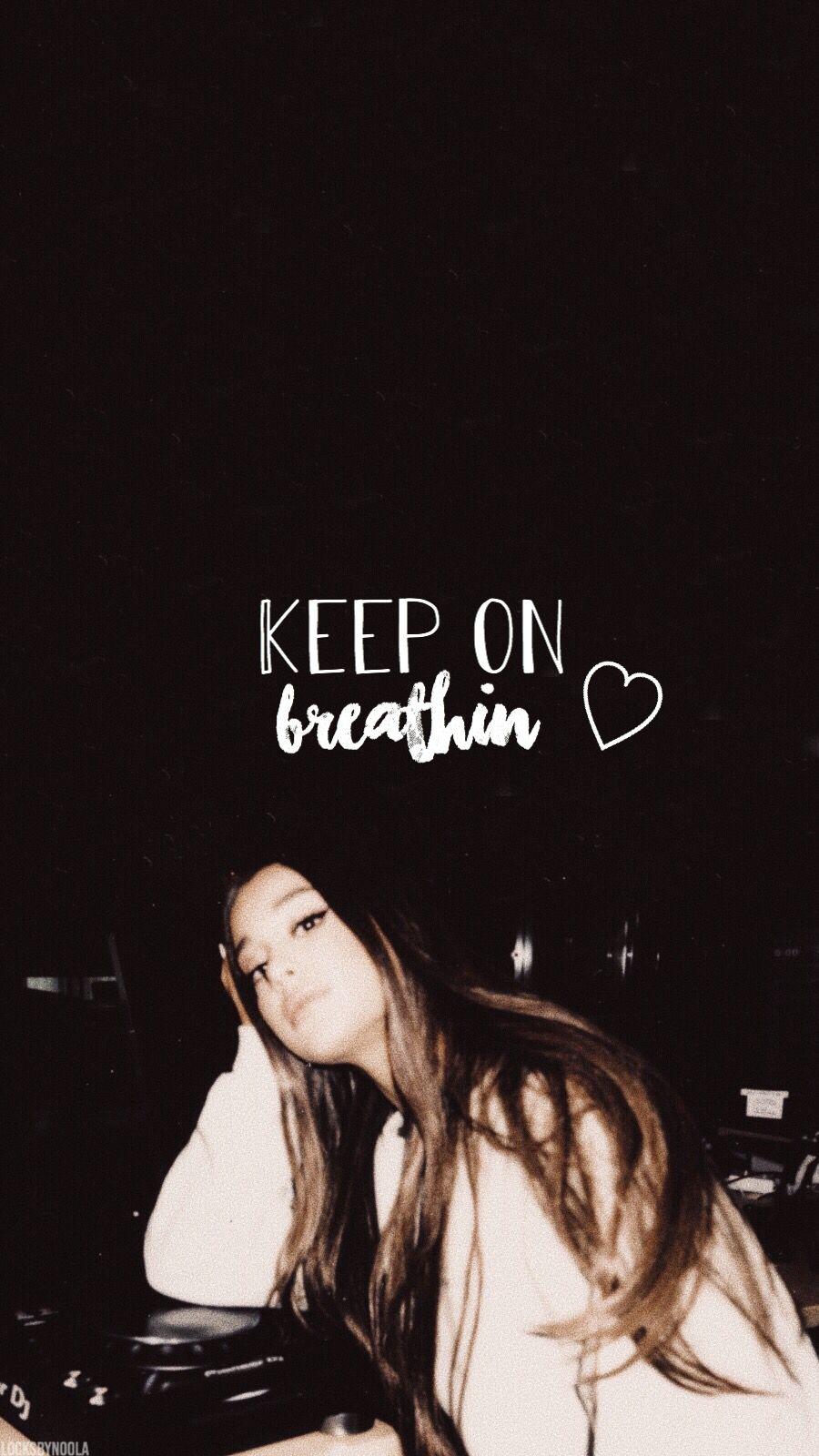 Lyrics From Breathin By Ariana Grande Ariana Grande Lyrics Ariana Grande Wallpaper Ariana Grande