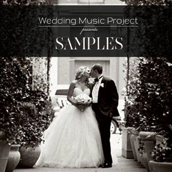 Plan Your Wedding Music In 20 Minutes 70 Song Samples Classical Amp Contemporary For Your