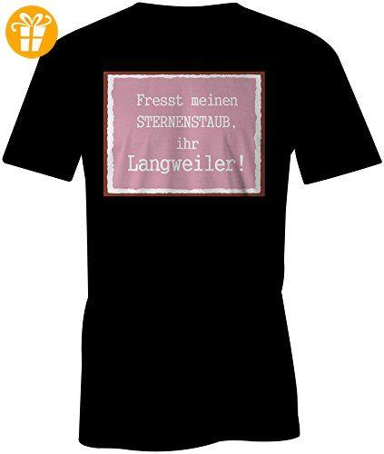 Fresst Meinen Sternenstaub Ihr Langweiler ☆ Rundhals-T-Shirt Männer-Herren  ☆ hochwertig