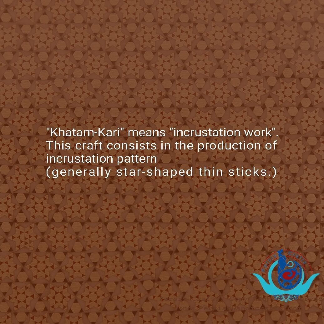 Khatam Kari Means Incrustation Work This Craft Consists In The