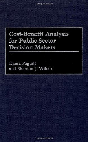 CostBenefit Analysis For Public Sector Decision Makers By Diana
