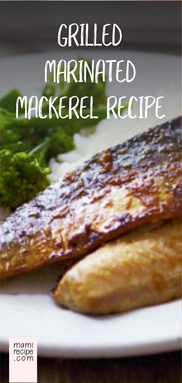 Grilled Marinated Mackerel Recipe Vegetarian Recipes In