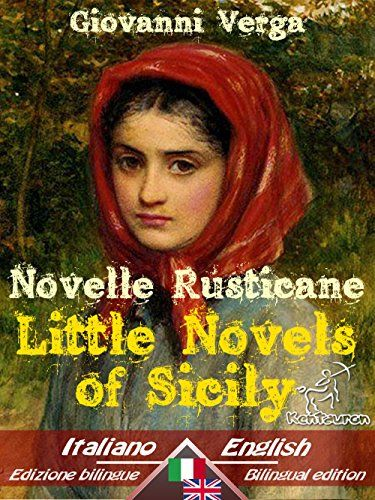 Novelle Rusticane – Little Novels of Sicily: Bilingual parallel text - Bilingue con testo inglese a fronte: Italian - English / Italiano - Inglese (Dual Language Easy Reader Book 20) review - http://mobile-product-reviews.bestselleroutlet.net/novelle-rusticane-little-novels-of-sicily-bilingual-parallel-text-bilingue-con-testo-inglese-a-fronte-italian-english-italiano-inglese-dual-language-easy-reader-book-20-review