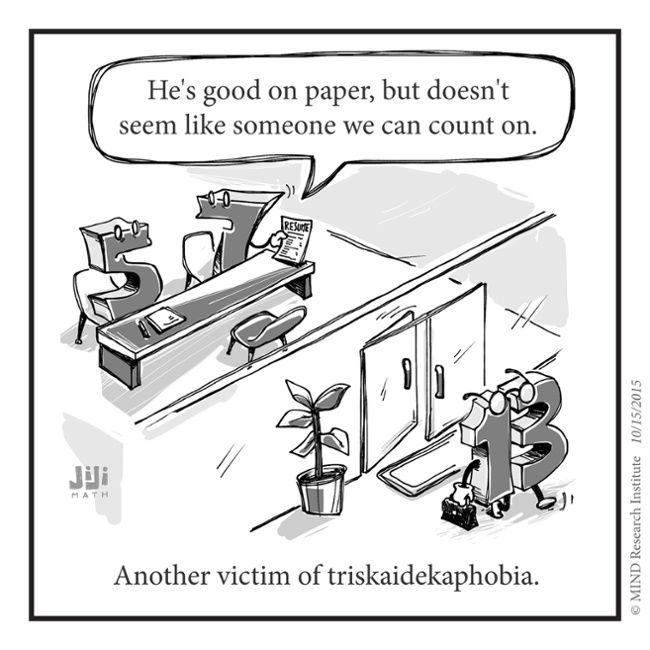 Off The Number Line Fear Of The Number Thirteen Number Line Math Cartoons Math Jokes