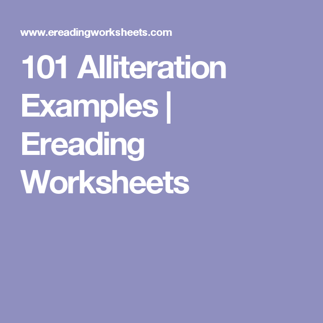101 Alliteration Examples Ereading Worksheets Literary