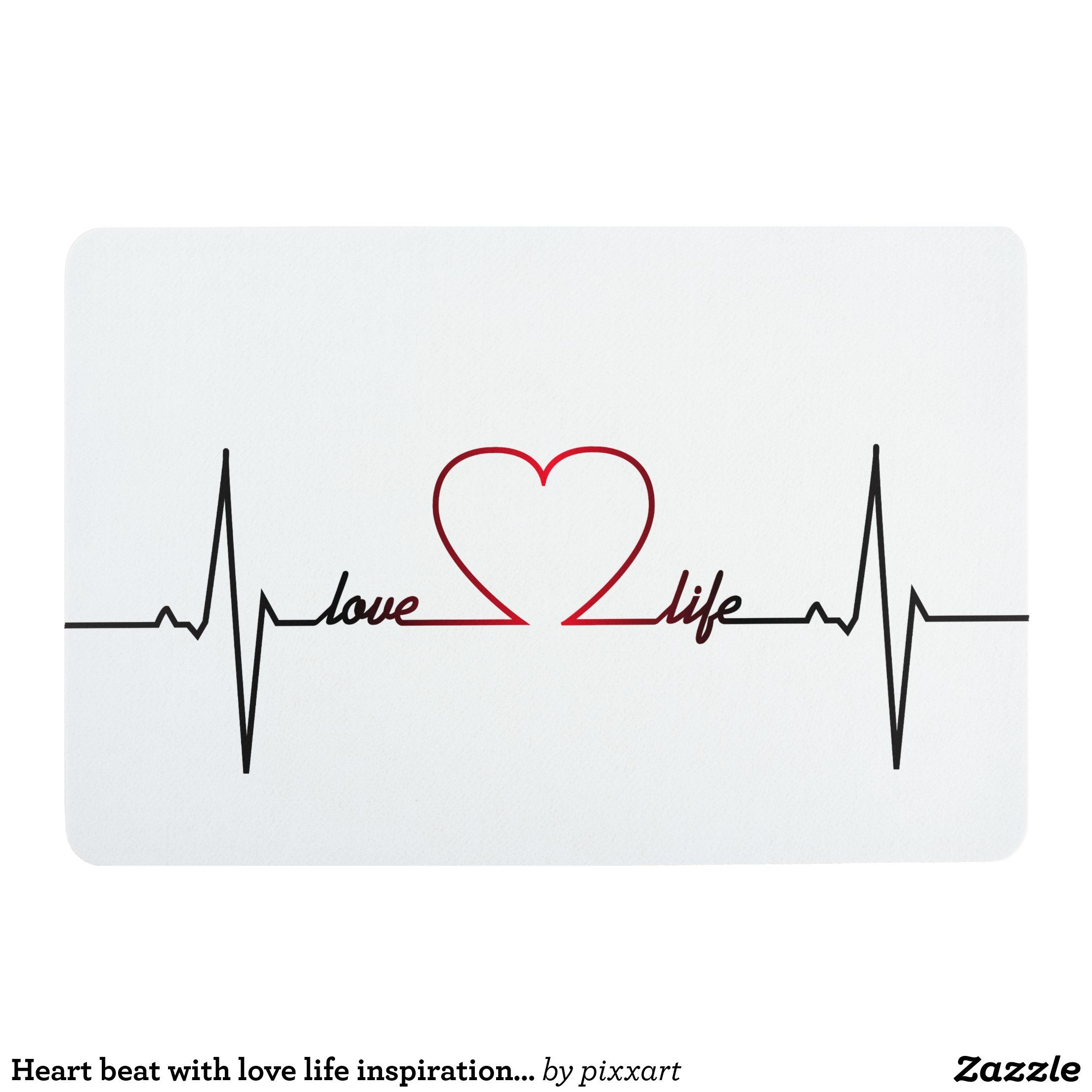 Heart Beat With Love Life Inspirational Quote Floor Mat Zazzle Com Love Life Tattoo In A Heartbeat Heartbeat Tattoo Heartbeat tattoo wallpaper download