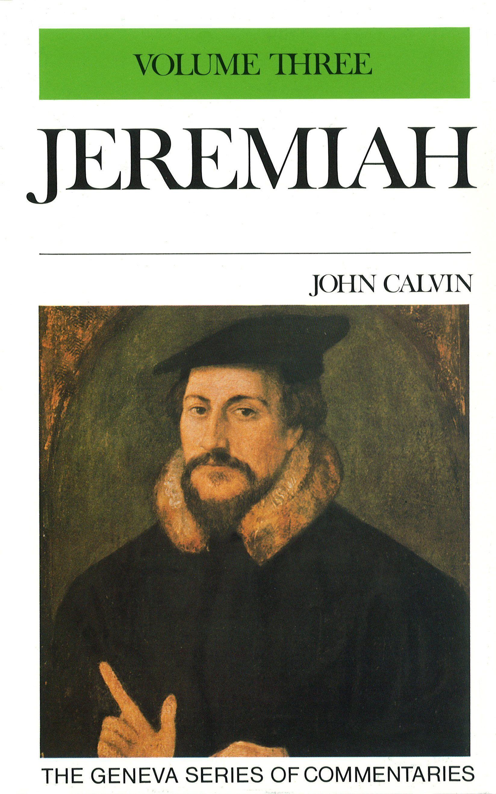 Jeremiah Lamentations Jeremiah John Calvin