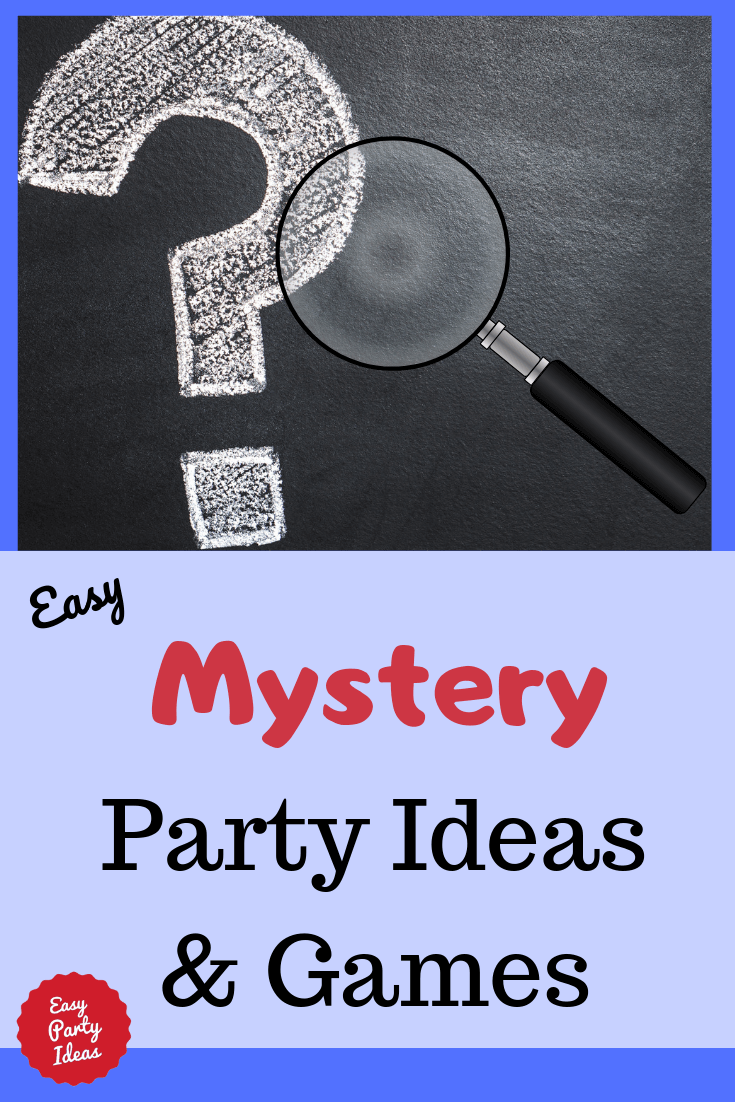 Mystery Solved! Mystery Party Ideas for Kids
