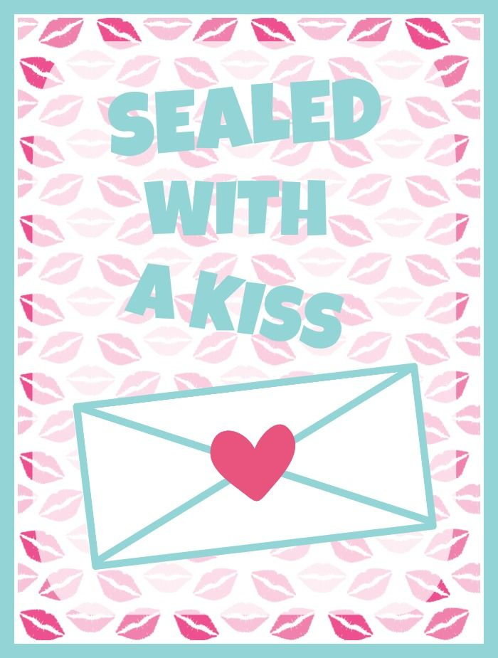 Free Sealed with A Kiss Valentines Day Printable | Pinterest | Kiss ...