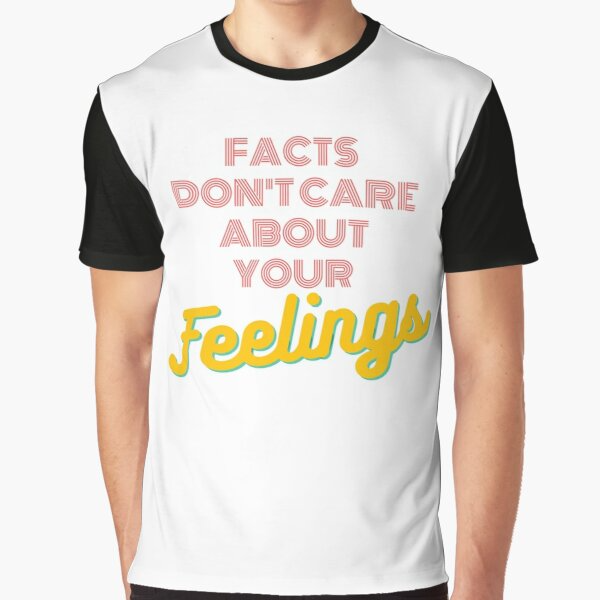 Facts Don T Care About Your Feelings Ben Shapiro Essential T Shirt By Peregrineshop In 2020 T Shirt Classic T Shirts Comfy Tees