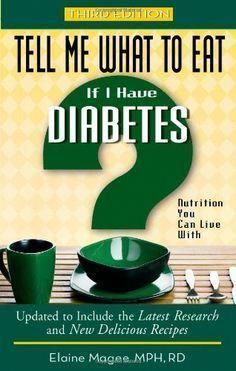 If I Have #diabetes: Nutrition You Can Live (Tell ...