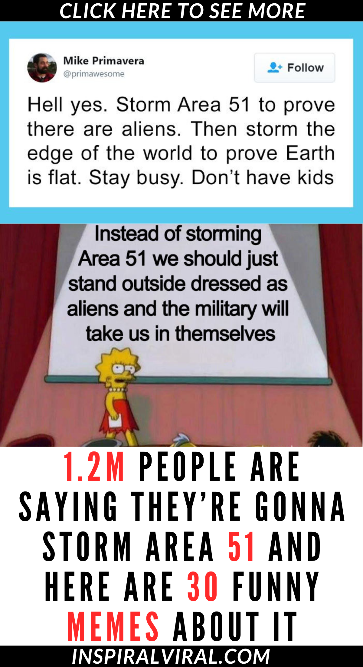 """1.2M People Are Saying They're Gonna Storm Area 51 And Here Are 30 Funny Memes About It What started off as a flippant joke has taken on a life of its own as people began to sign up to """"Storm Area 51"""" in their hundreds of thousands, sharing memes and vowing to """"check out those alien cheeks."""