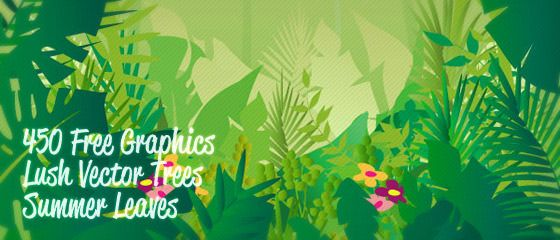 450+ Free Graphics: Lush Vector Trees and Summer Leaves