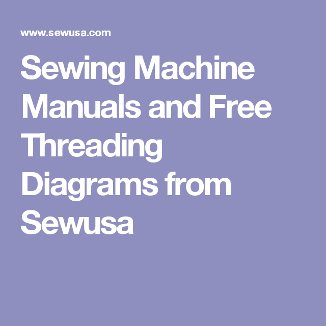 sewing machine manuals and free threading diagrams from sewusa rh pinterest com