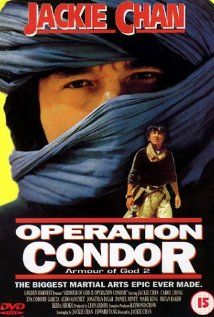 Armour Of God 2 Operation Condor 1991 Jackie Chan Movies Martial Arts Film Jackie Chan