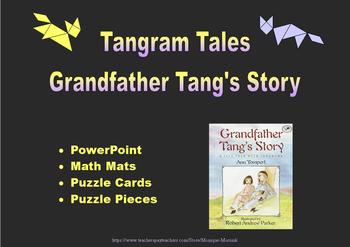 Tangram Tales: Grandfather Tang\'s Story - PowerPoint, Math Mats ...