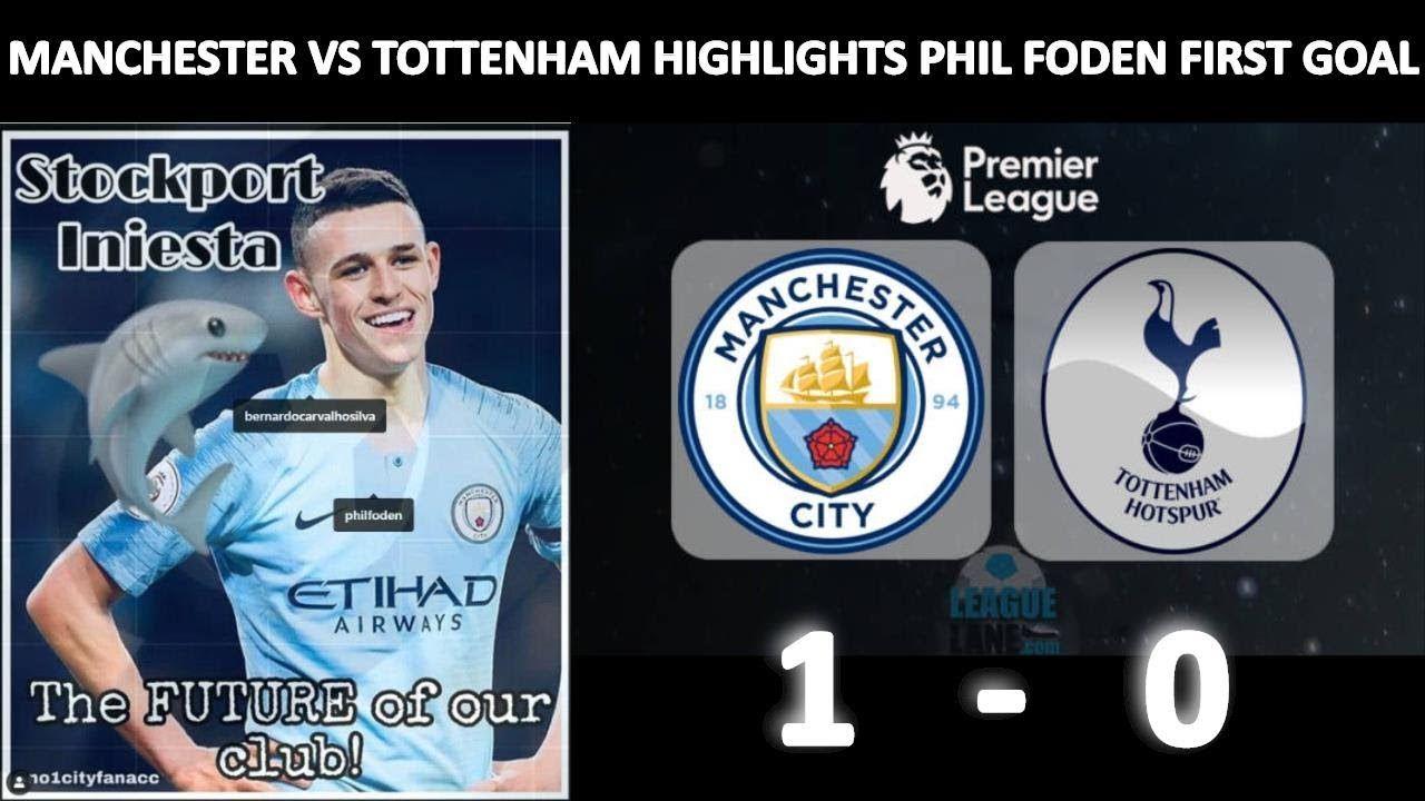 Manchester City vs Tottenham 1-0 Highlights Phil Foden Goal Fans Reactio...    Premier league football, Manchester city, Stockport