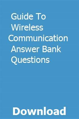 Guide To Wireless Communication Answer Bank Questions