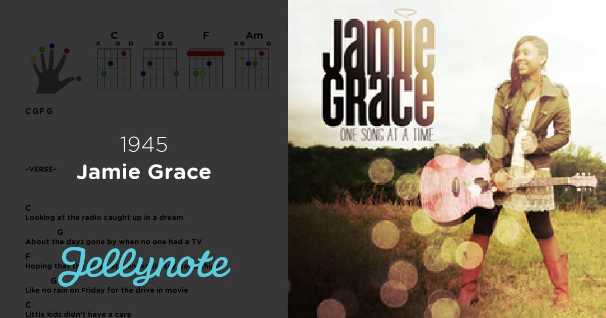 1945 Jamie Grace Free Chords And Lyrics Learn This Song On