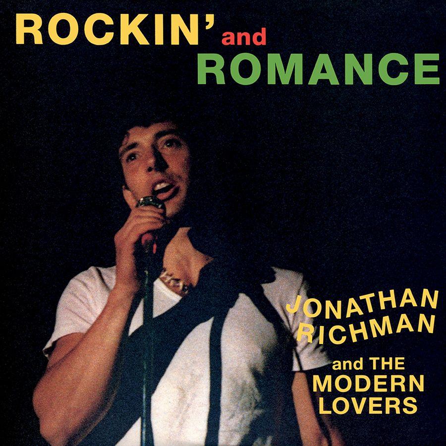 Jonathan Richman The Modern Lovers Rockin And Romance The Modern Lovers Jonathan Richman Rich Man