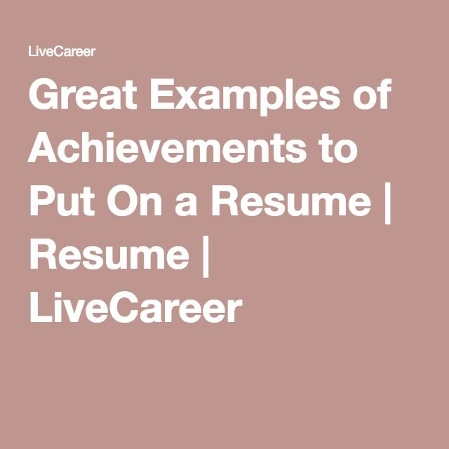 examples of achievements to put on a resume work Resume, Cool