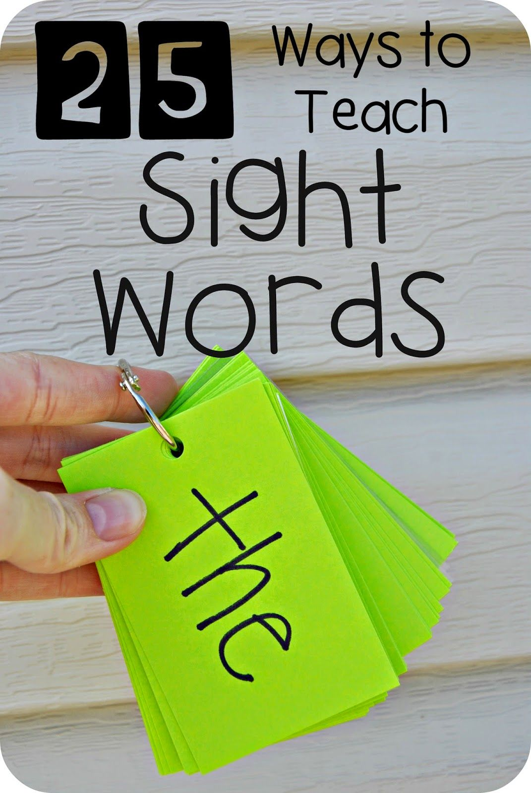 25 Ways To Teach Sight Words! I Like 4. 18 And 21 For