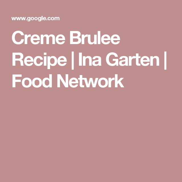 creme brulee recipe ina garten food network - Ina Garten Baked Bacon