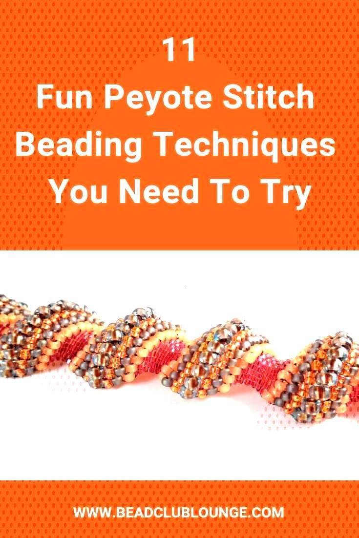 Discover the variations of Peyote Stitch This bead weaving technique is great because you can makeDiscover the variations of Peyote Stitch This bead weaving technique is...