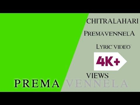 Premavennela Lyrical Song Chitralahari Green Screen Lyrics Whatsapp Status Kinemaster Youtube In 2020 Lyrics Greenscreen Background For Photography