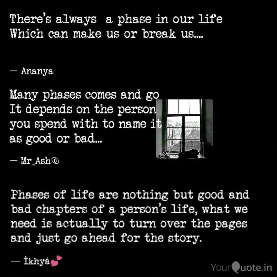 Bad Phase In Life Quotes Bad Life Phase Quotes Life Quotes Life Bad Life